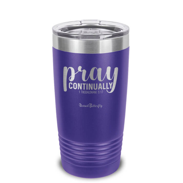 Pray Continually Etched Ringneck Tumbler