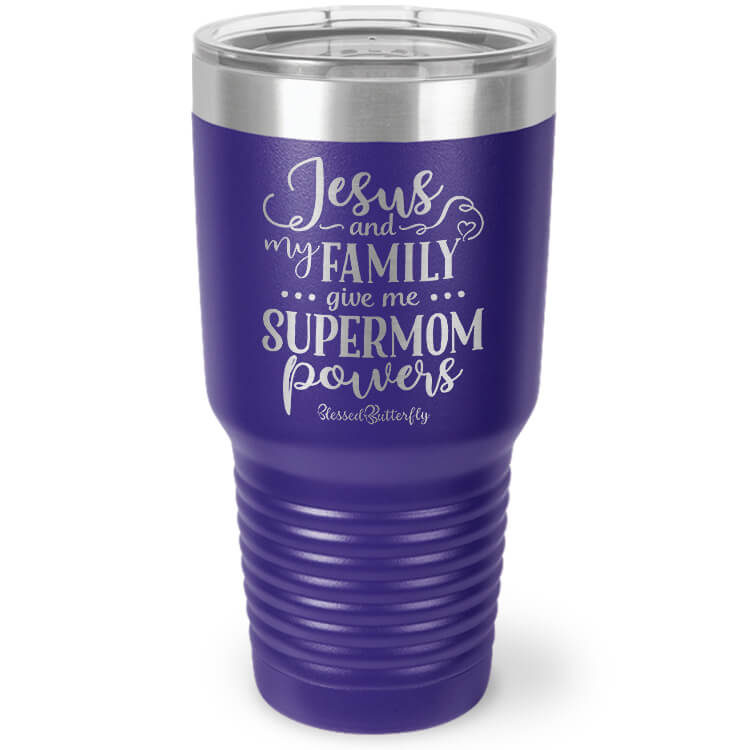 Jesus and Family Give Me Supermom Powers Etched Ringneck Tumbler