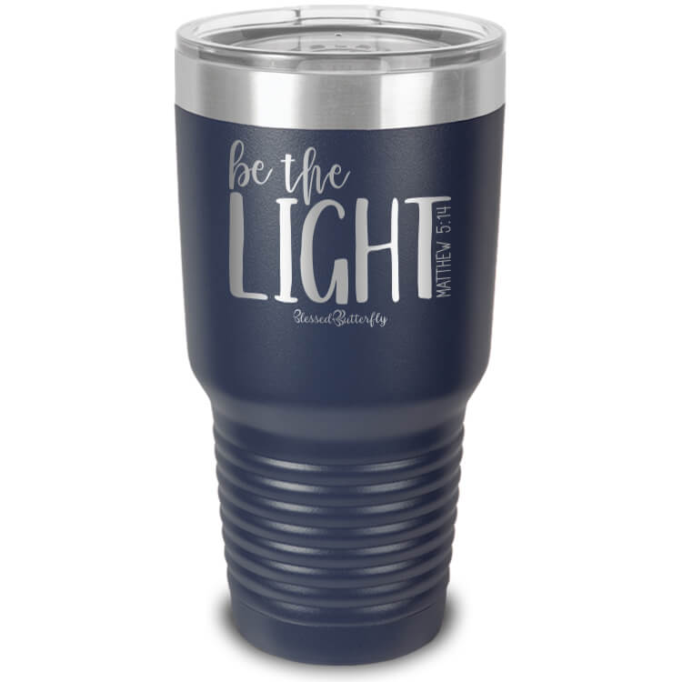 Be The Light Etched Ringneck Tumbler