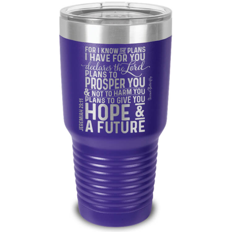 For I Know The Plans Jeremiah 29:11 Etched Ringneck Tumbler