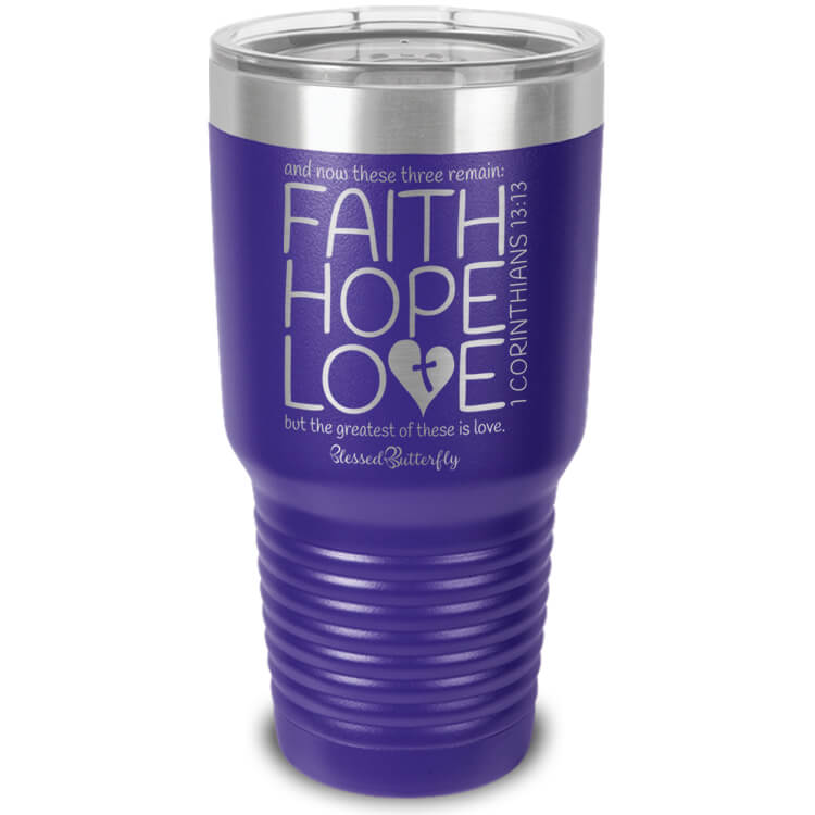 Faith Hope Love Corinthians 13:13 Etched Ringneck Tumbler