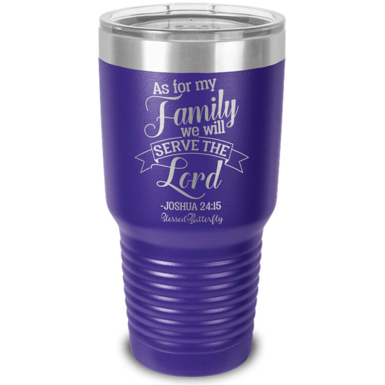 As For My Family Etched Ringneck Tumbler