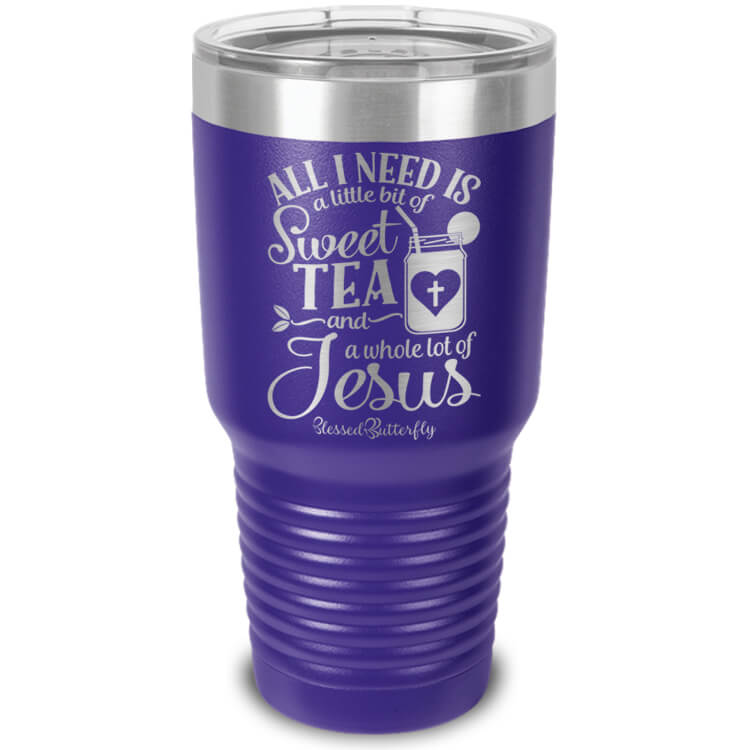 All I Need Is Sweet Tea And Jesus Etched Ringneck Tumbler
