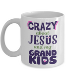 Crazy About Jesus and Grandkids Mug - White