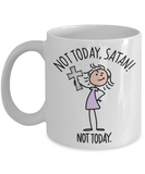 Not Today, Satan! Mug