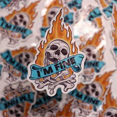 Flaming I'm FINE // THIS IS FINE // Everything IS FINE // STICKER