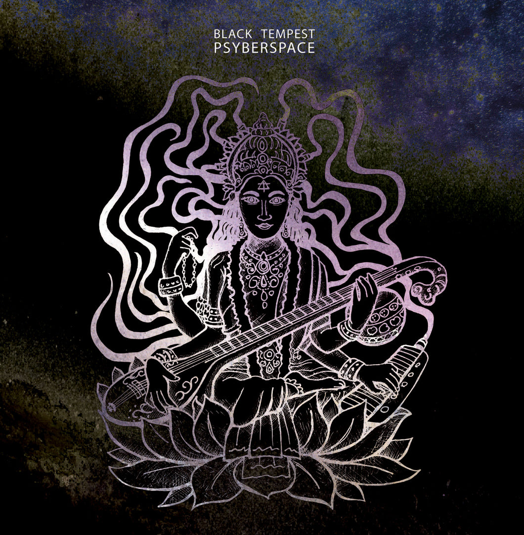 Black Tempest - PSYBERSPACE (SOLD OUT)