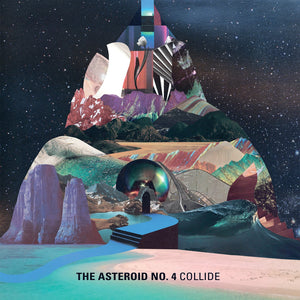 The Asteroid No. 4 - Collide