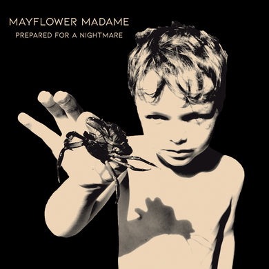 Mayflower Madame - Prepared For A Nightmare (PRE-ORDER)