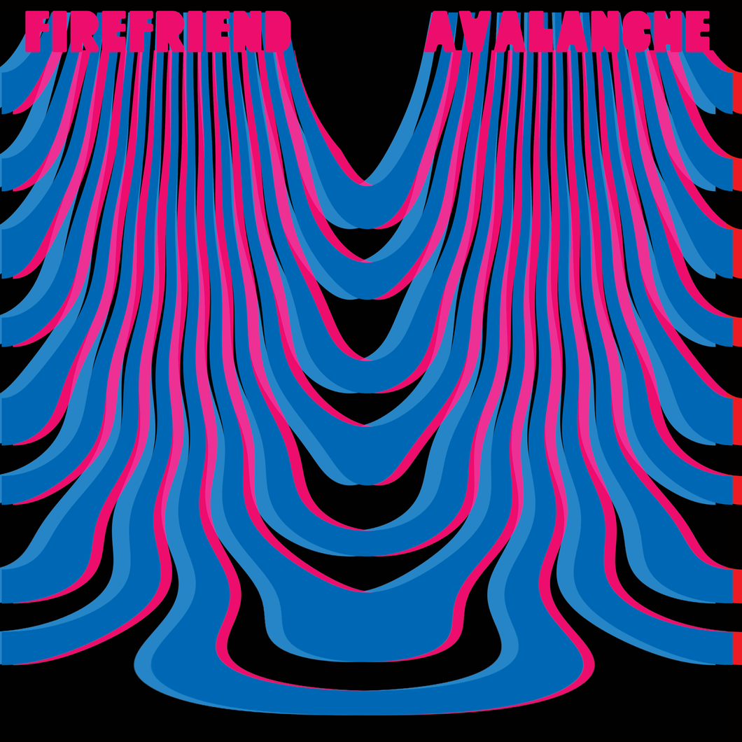 Firefriend - Avalanche