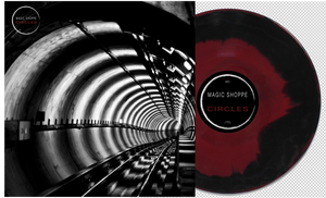 Magic Shoppe - Circles (SOLD OUT)