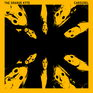 The Orange Kyte - Carousel