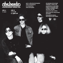 The Heads - Reverberations Volume 2 (PRE-ORDER) SOLD OUT