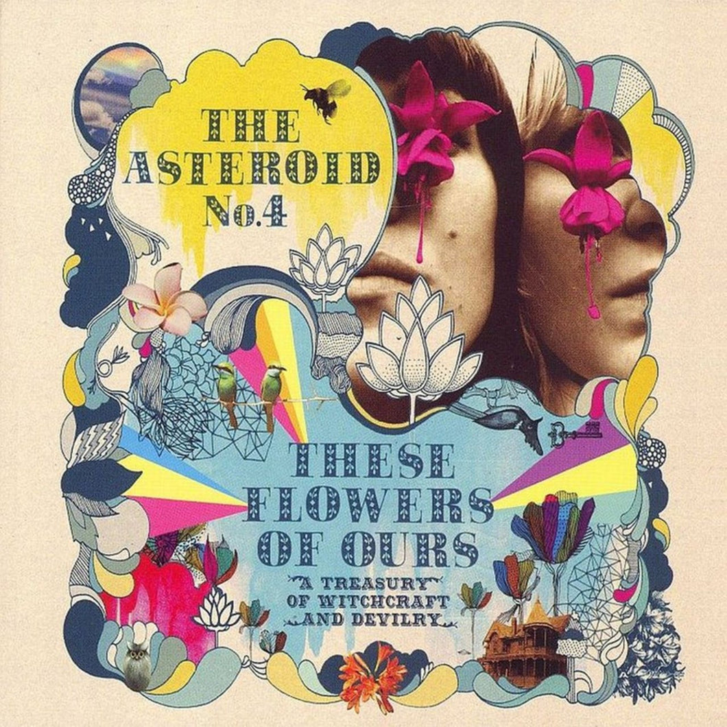 The Asteroid No. 4 - These Flowers of Ours: A Treasury of Witchcraft & Devilry - Reissue LP