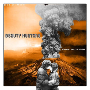 BEAUTY HUNTERS - ANIMAL MAGMATISM