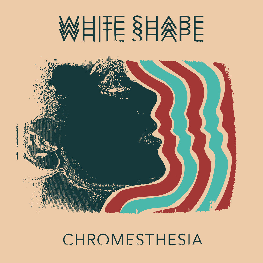 White Shape - Chromesthesia