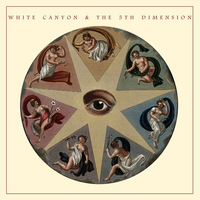 White Canyon & The 5th Dimension - S/T (SOLD OUT)
