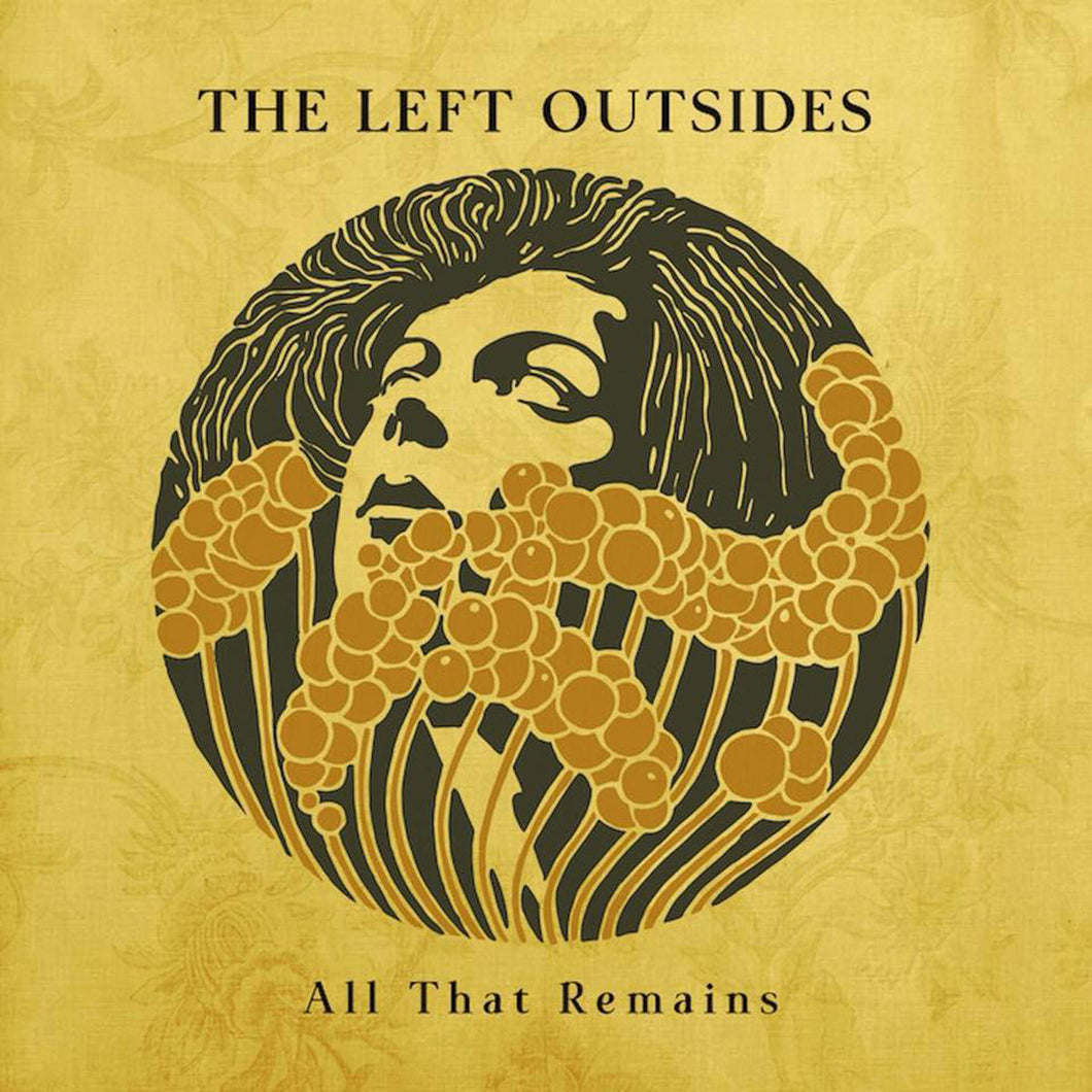 The Left Outsides - All That Remains (4 left)