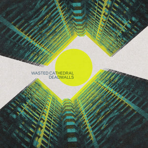 WASTED CATHEDRAL / DEADMALLS - SPLIT (PRE-ORDER)