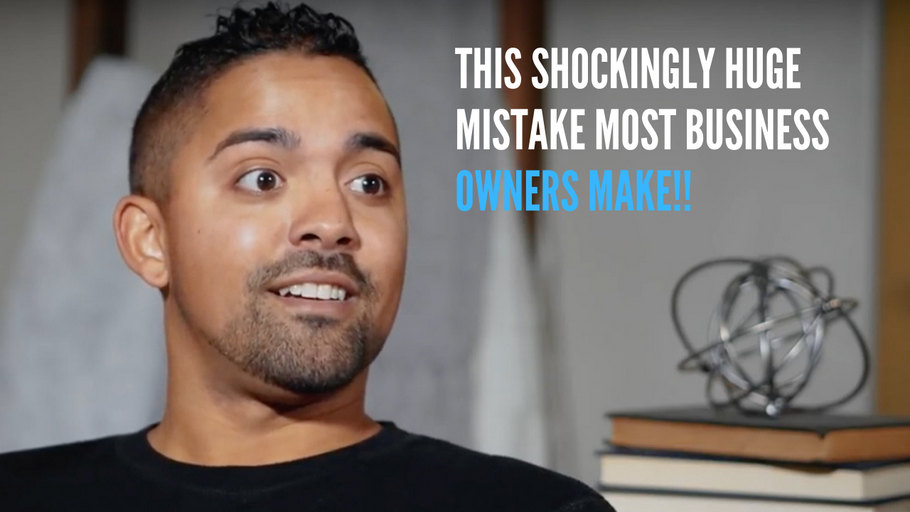 This SHOCKINGLY HUGE MISTAKE most business owners make that prevent them from growing their business