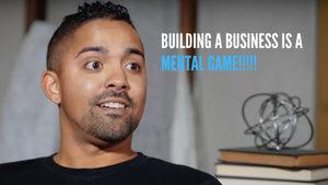 Building a business is a mental game!!!!!!!!