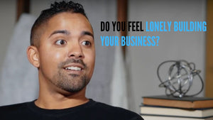 Do you feel lonely building your business?