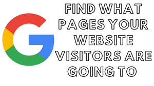 How to find what pages your website visitors are going to on Google Analytics