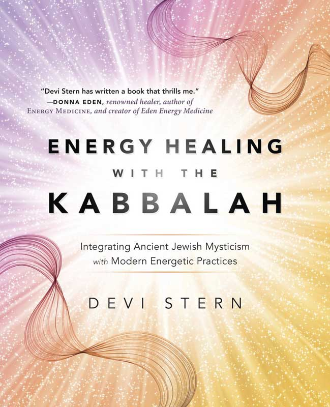Energy Healing with the Kabbalah