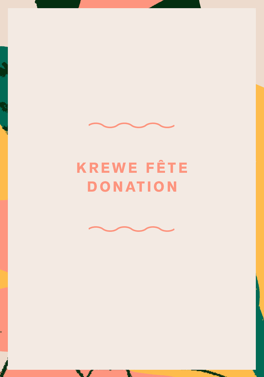 KREWE FETE 2018 Donation