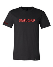 Load image into Gallery viewer, IMAFUCKUP - Tee - GONE