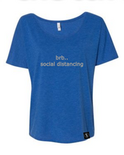 "Load image into Gallery viewer, ""brb"" Womens Slouch Tee - GONE"