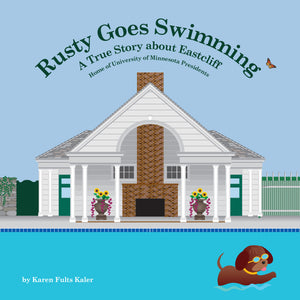 'Rusty Goes Swimming: A true story about Eastcliff' Children's Book