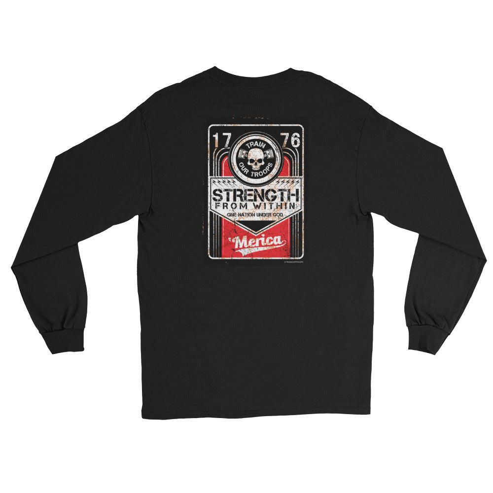 Men's Long Sleeve: Strength...-TrainOurTroops-TrainOurTroops