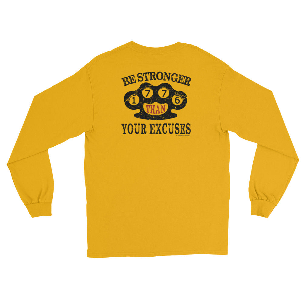 Men's Long Sleeve: Be Stronger...-TrainOurTroops-TrainOurTroops