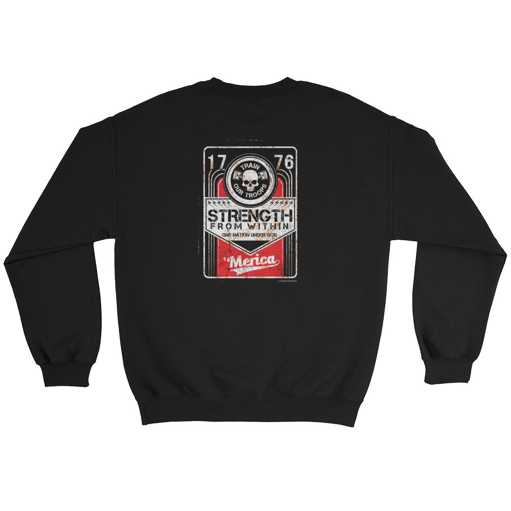 Men's Sweatshirt: Strength From...-TrainOurTroops-TrainOurTroops