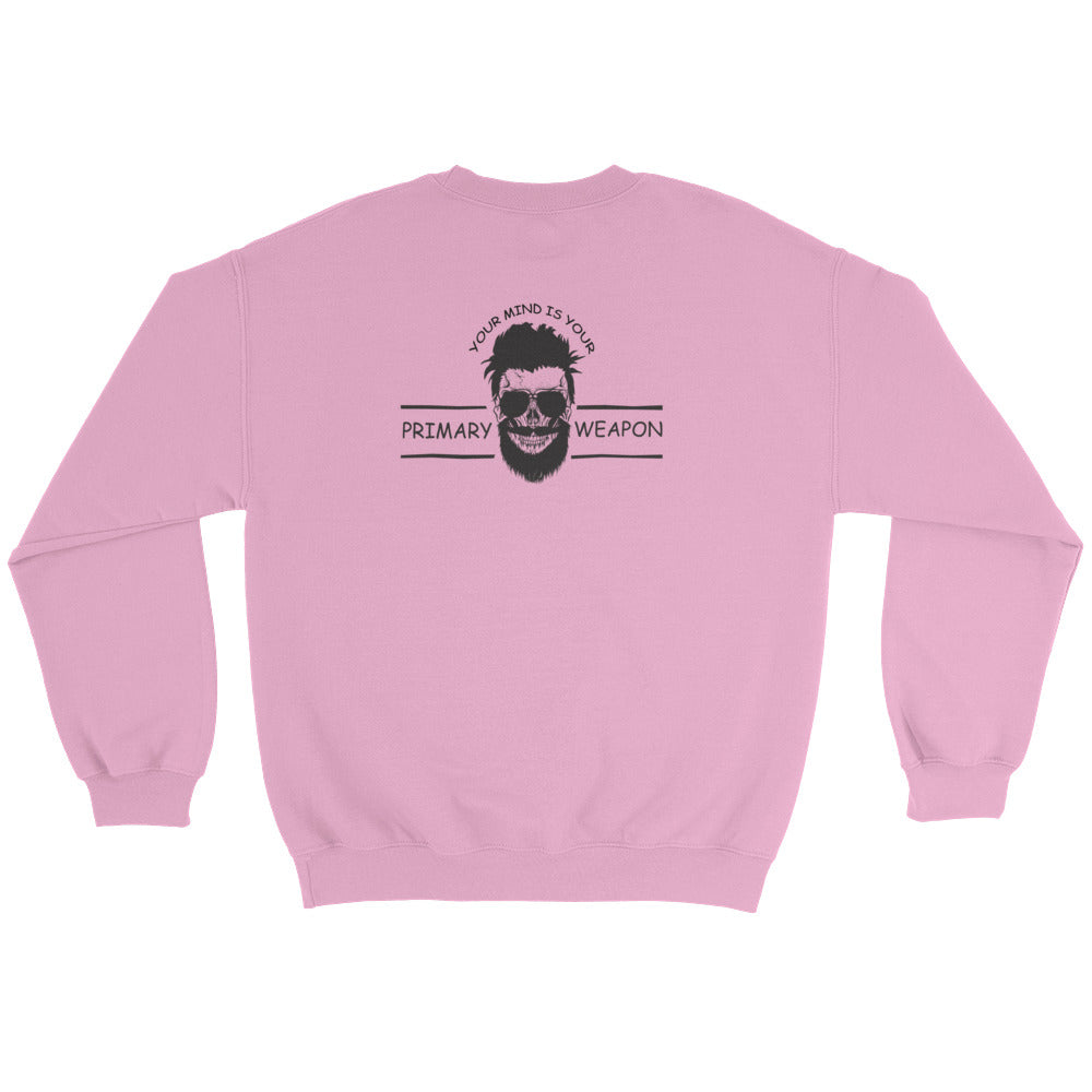 Woman's Sweatshirt: Your Mind...-TrainOurTroops-TrainOurTroops