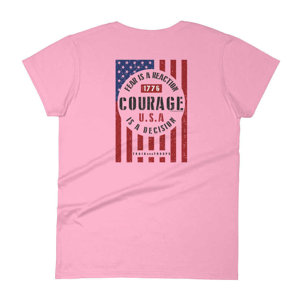 Woman's Tee: Courage...-TrainOurTroops-TrainOurTroops
