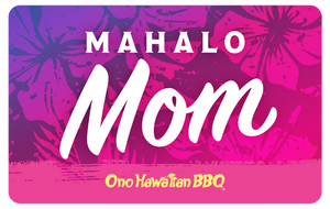 Ono Hawaiian BBQ Gift Cards