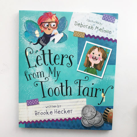 Letters from My Tooth Fairy by Brooke Hecker