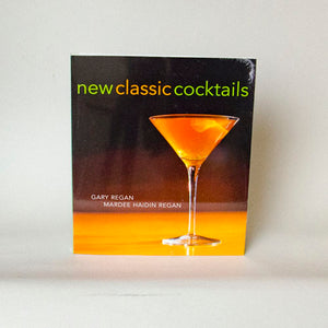 New Classic Cocktails, Ryland Peters