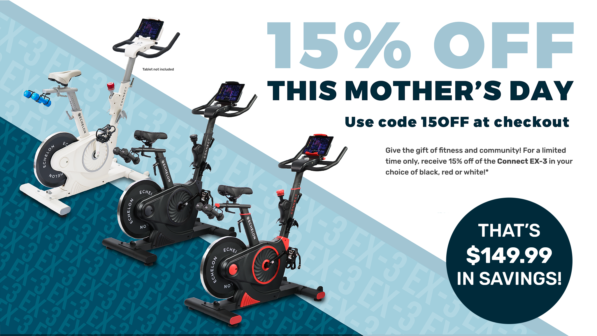 15% Off the Ex3 for Mother's Day