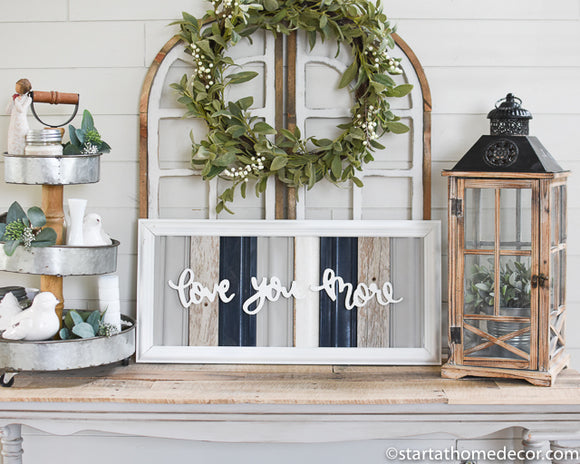 Reclaimed Wood Navy Love You More Sign
