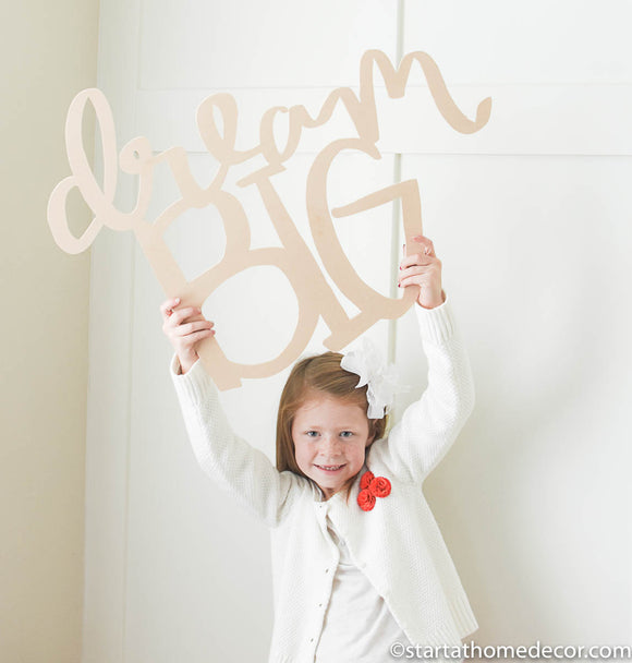 Dream Big Handwritten MDF word cutout