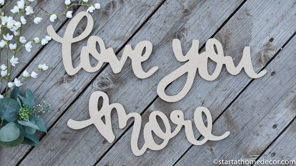 Handwritten Love You More MDF word cutout