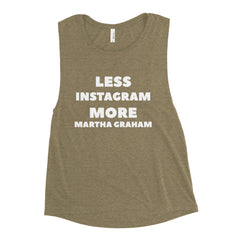 Less Instagram More Martha Graham Muscle Tank - Cocus Pocus