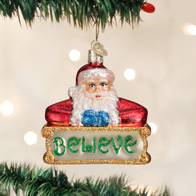 Believe Santa Ornament