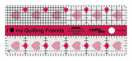 "Creative Grids ""I Love My Quilt Friends"" Quilt Ruler - 2.5"" x 6"" - CGRQF26"