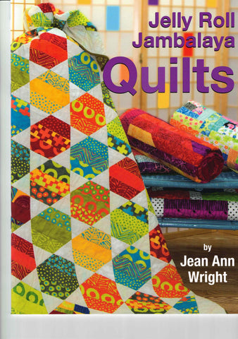 Jelly Roll Jambalaya Quilts pattern book