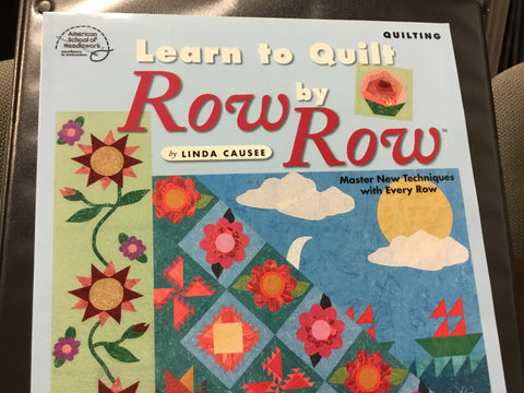 Learn to Quilt Row by Row