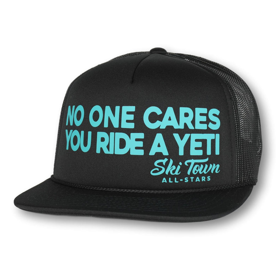 NO ONE CARES YOU RIDE A YETI